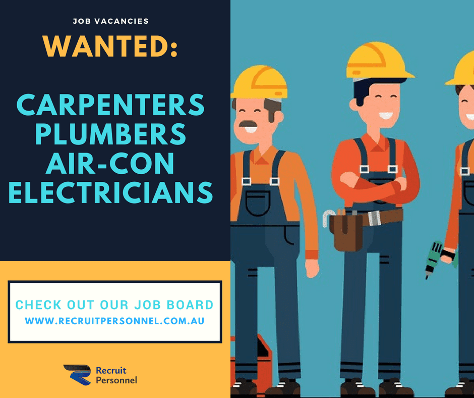 Carpenters, Plumbers, Electricians Wanted
